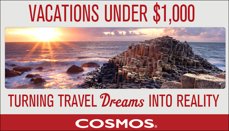 Save on a 2018 Cosmos Vacation