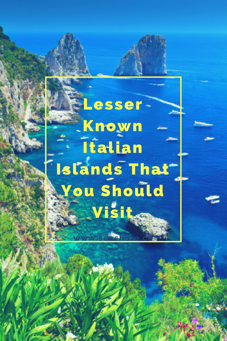 Lesser Known Italian Islands That You Should Visit