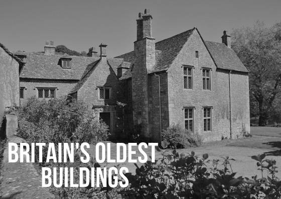 Britain's Oldest Buildings