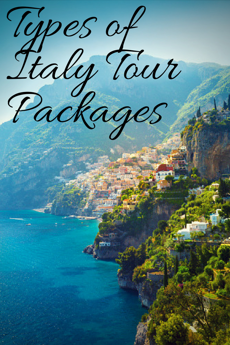 Types of Italy Tour Packages