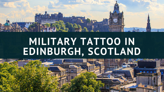 Military Tattoo in Edinburgh, Scotland