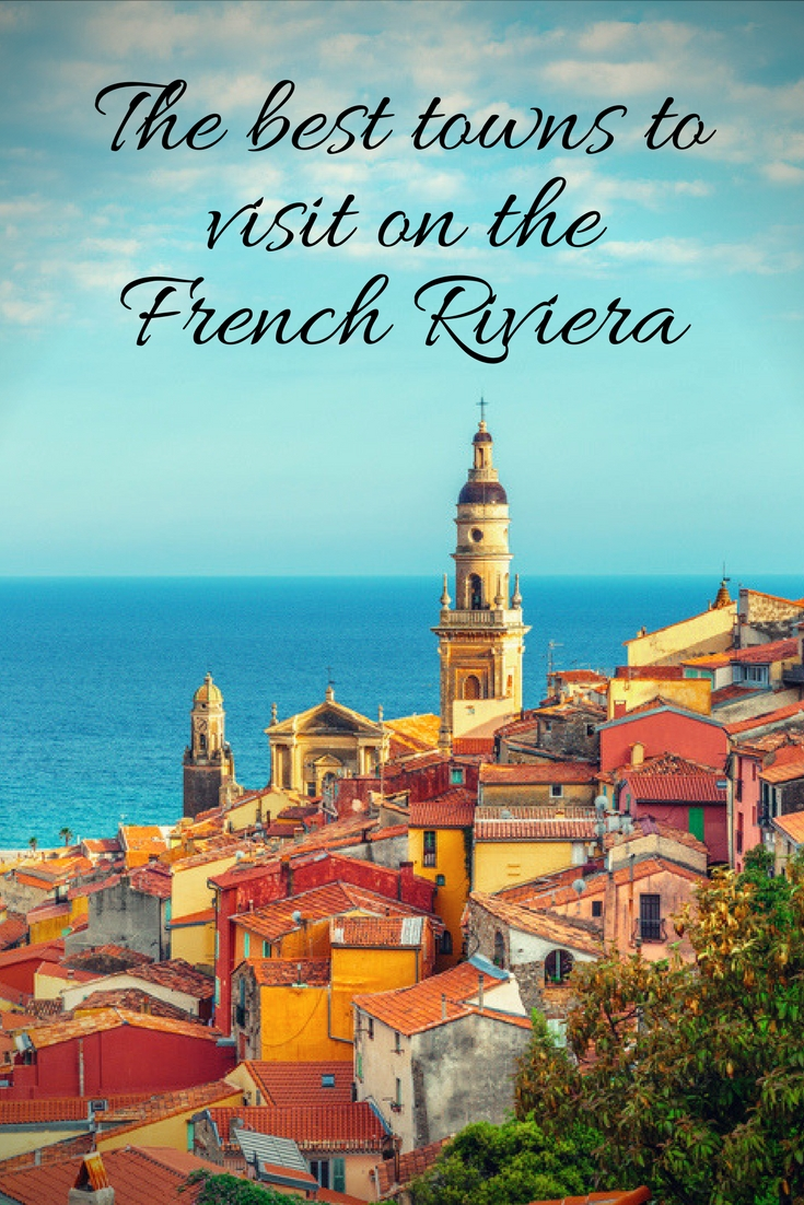 The best towns to visit on the French Riviera
