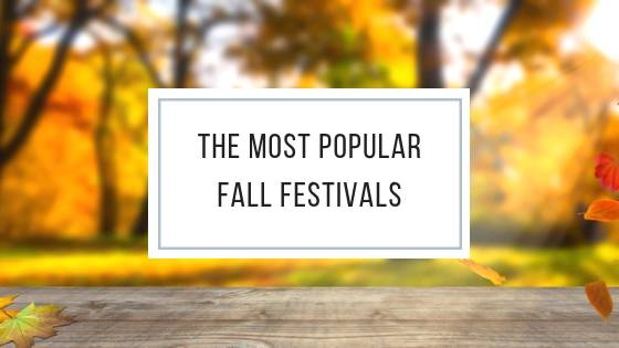 The Most Popular Fall Festivals