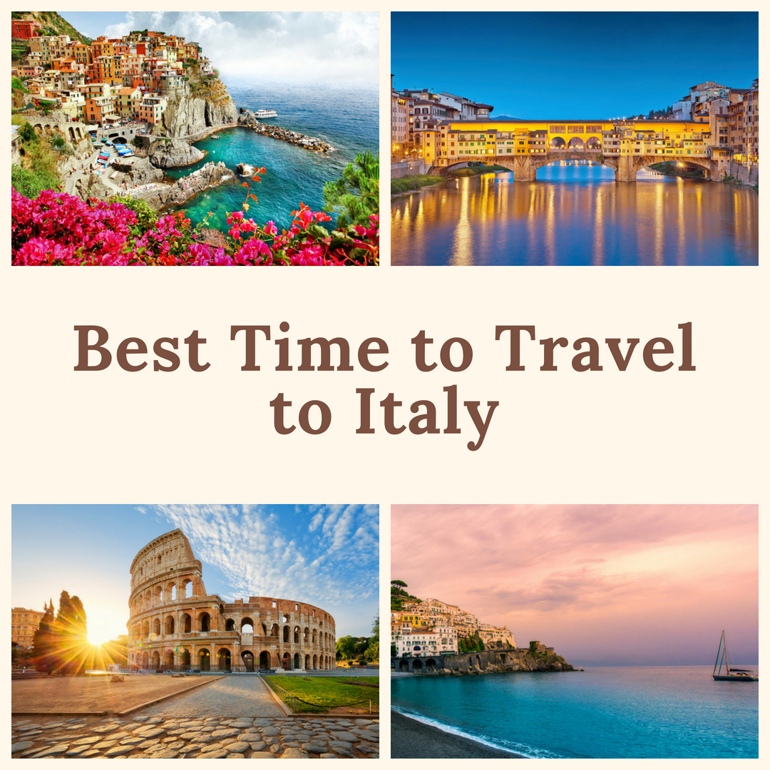 Best Time to Travel to Italy