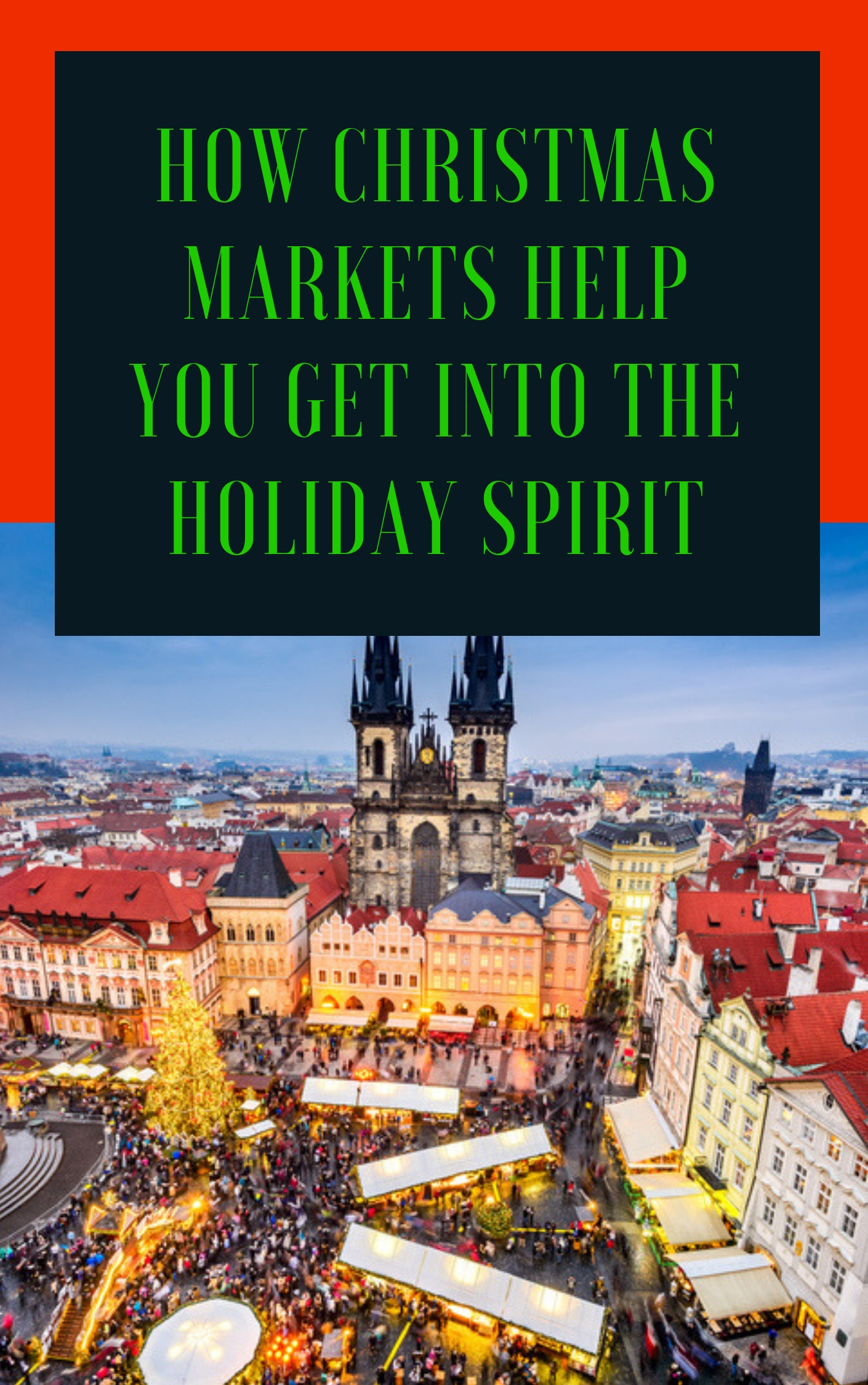 How Christmas Markets Help You Get Into the Holiday Spirit