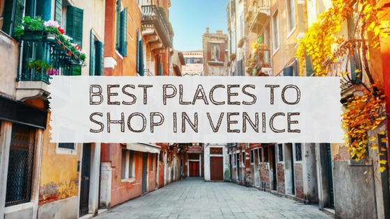 Best Places to Shop in Venice